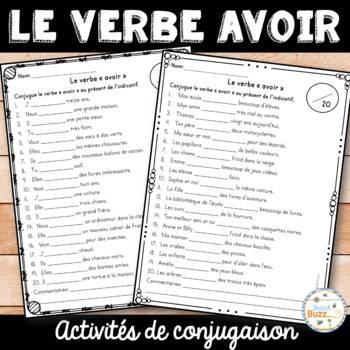 Le Verbe Avoir Activites By French Buzz Teachers Pay Teachers