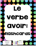 Le verbe avoir flashcards