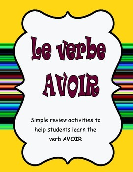 Le verbe avoir- the avoir book