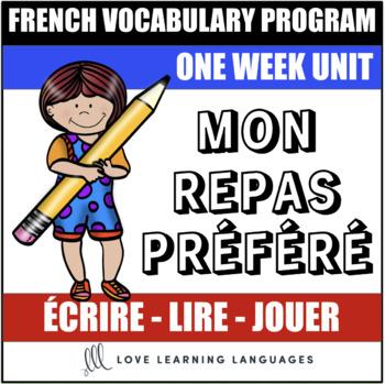 Le vocabulaire de la semaine #13 - French vocabulary program - Mon repas préféré