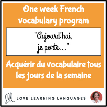 Le vocabulaire de la semaine #17 - French vocabulary program - Les vêtements