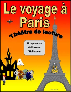 Le voyage à Paris (Halloween French Reader's Theatre)