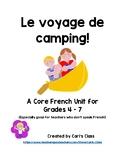 Le voyage de camping! A Core French Unit