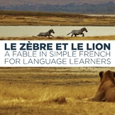 Le zèbre et le lion - A fable in simple French