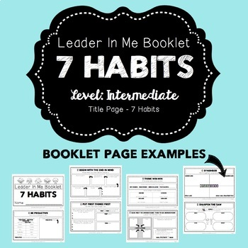 7 Habits: Leader In Me Booklet- Intermediate