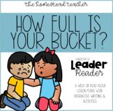 Leader Readers: How Full is Your Bucket Interactive Read Aloud