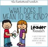 Leader Readers: What Does It Mean To Be Kind? Interactive