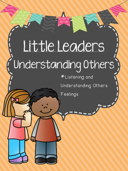 Little Leaders: Understanding Others