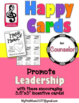 Leader in Me: leadership incentives for Counselors- HAPPY HEARTS