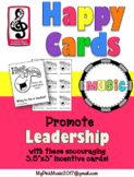 Leadership Incentive Cards for ALL MUSIC Classes- HAPPY NOTES