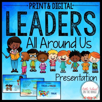 Leaders All Around Us Presentation