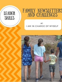 Leaders At Home Newsletter and Challenge: skill #1 I am in charge of myself