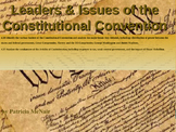 Leaders & Issues of Constitutional Convention w/Test (CCSS4.39, 4.37)