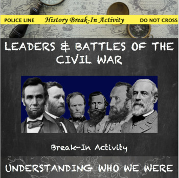 Leaders and Battles of the Civil War Break In Activity