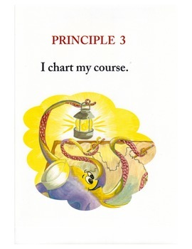 Voyage to Greatness, Principal 3: I Chart My Course