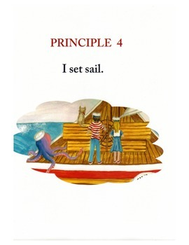 Voyage to Greatness, Principle 4:  I set sail.