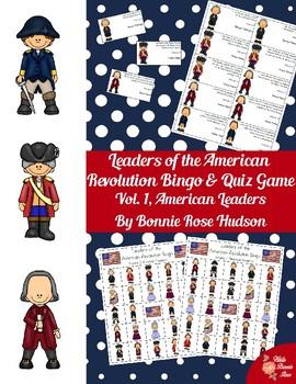 Leaders of the American Revolution Bingo & Quiz Game Volume 1 (American Leaders)