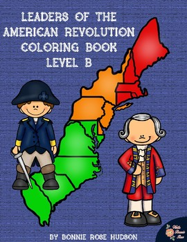 Leaders of the American Revolution Coloring Book-Level B