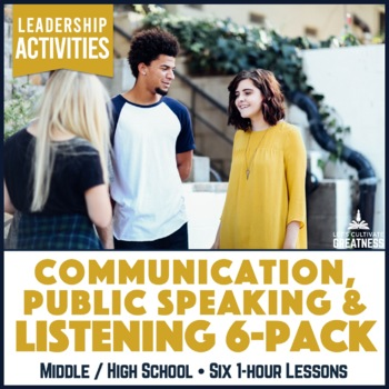 Active Listening / Public Speaking / Communication Skills Activity 6-Pack