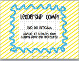 Leadership Camp - Ice Breakers, Team Building, Schedules, Back to School!