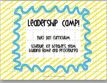 Leadership Camp - Ice Breakers, Team Building, Schedules, Back to School!