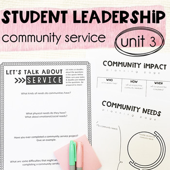 Leadership & Citizenship Unit 3 - Community Service