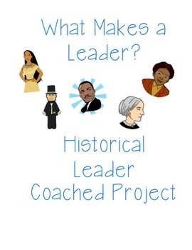 Historical Leaders Coached Project/Performance Task