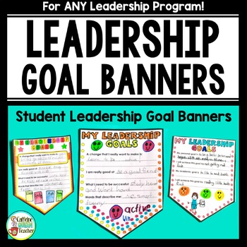 Leadership Goal Banners For All Leader Programs