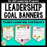 Leadership Goal Banners for Student Leader Programs and Ch
