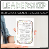 Leadership High School Counseling Small Group