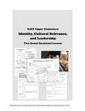 Leadership, Identity, Cultural Relevance -- Two GATE Social-Emotional Lessons