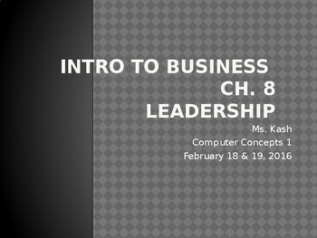 Leadership - Intro to Business Ch. 8