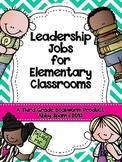 Leadership Jobs for Elementary Classrooms {Teal Chevron}