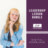 Leadership Lesson Bundle - Teach her About Leadership and How She is a Leader!