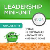 Leadership Middle School Mini-Unit   Prezi & Printable Activities