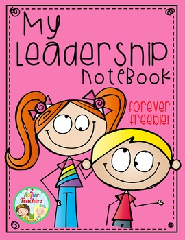 Leadership Notebook {Forever Freebie}