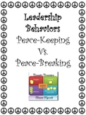 Leadership: Peace-Keeper vs. Peace-Breaker