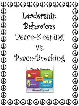 Leadership: Peace-Keeper vs. Peace-Breaker