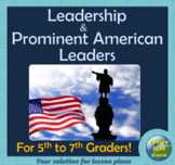 Leadership & Prominent American Leaders   For 5th-7th Graders   Google Apps!