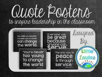 Leadership Quotes Poster Set {Chalkboard Theme}