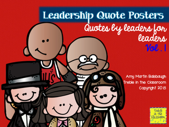 Leadership Quotes Vol. 1: Quotes by Leaders for Leaders