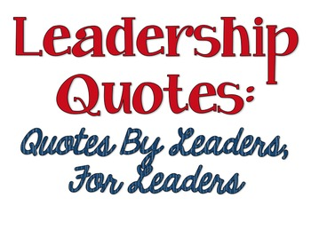 Leadership Quotes Vol. 2: Quotes by Leaders for Leaders