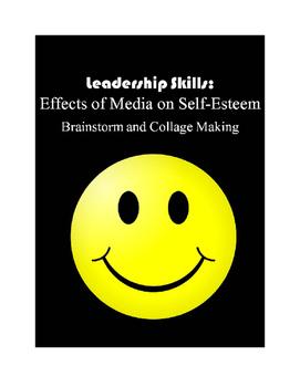 Leadership Skills: Effects of Media on Self-Esteem Collage Making and Brainstorm