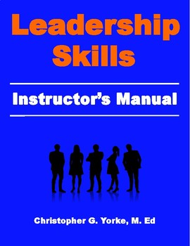 Leadership Skills Instructor's Manual - 2nd Edition