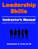 Leadership Skills Instructor's Manual - 2nd Edition