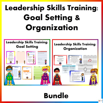 Leadership Skills Training Bundle: Goal-Setting & Organization