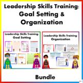 Leadership Skills Training Bundle: Goal-Setting & Organization