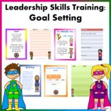 Leadership Skills Training: Goal Setting