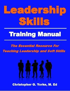 Leadership Skills Training Manual - 2nd Edition