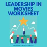 Leadership Styles: Leadership in Movies Worksheet